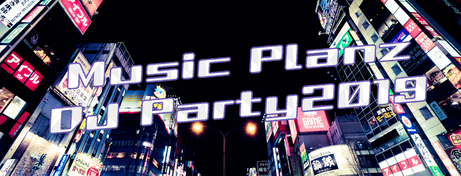 MusicPlanz DJ Party 2019